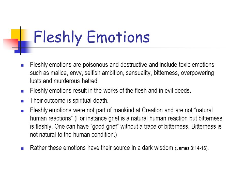 Fleshly Emotions
