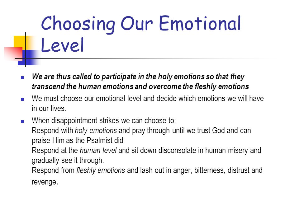 Choosing Our Emotional Level