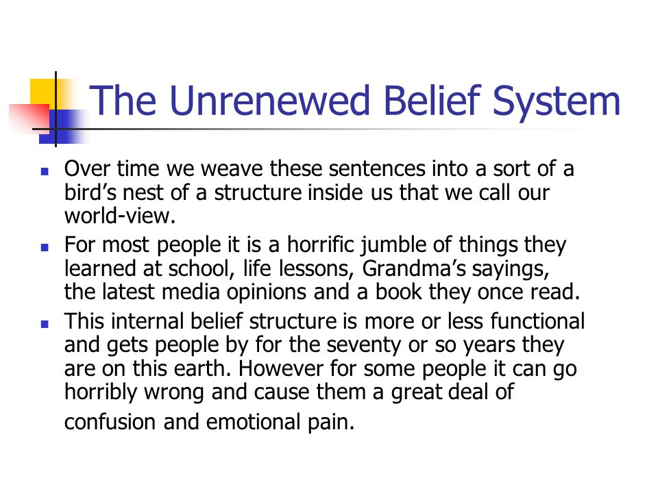 The Unrenewed Belief System
