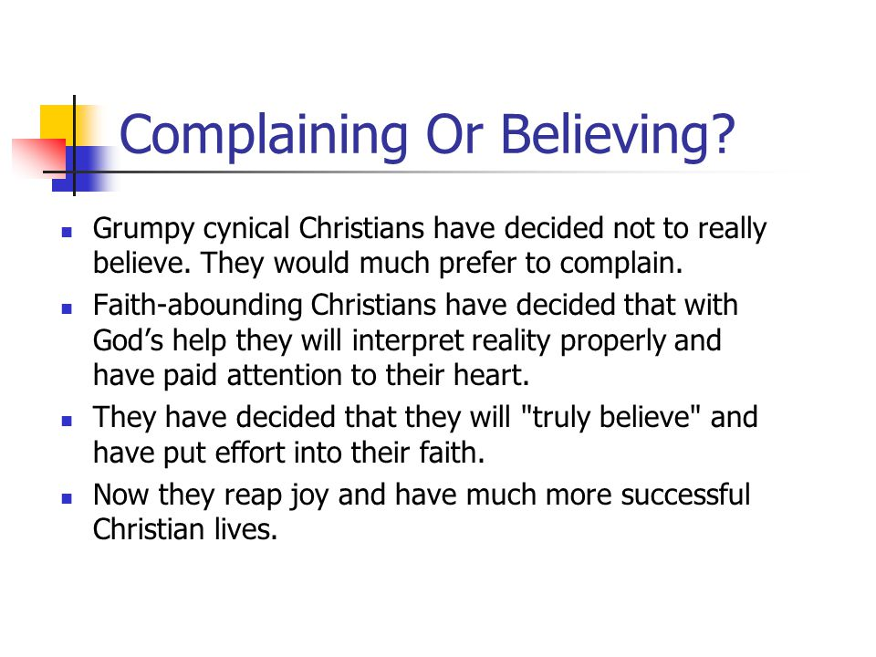 Complaining Or Believing