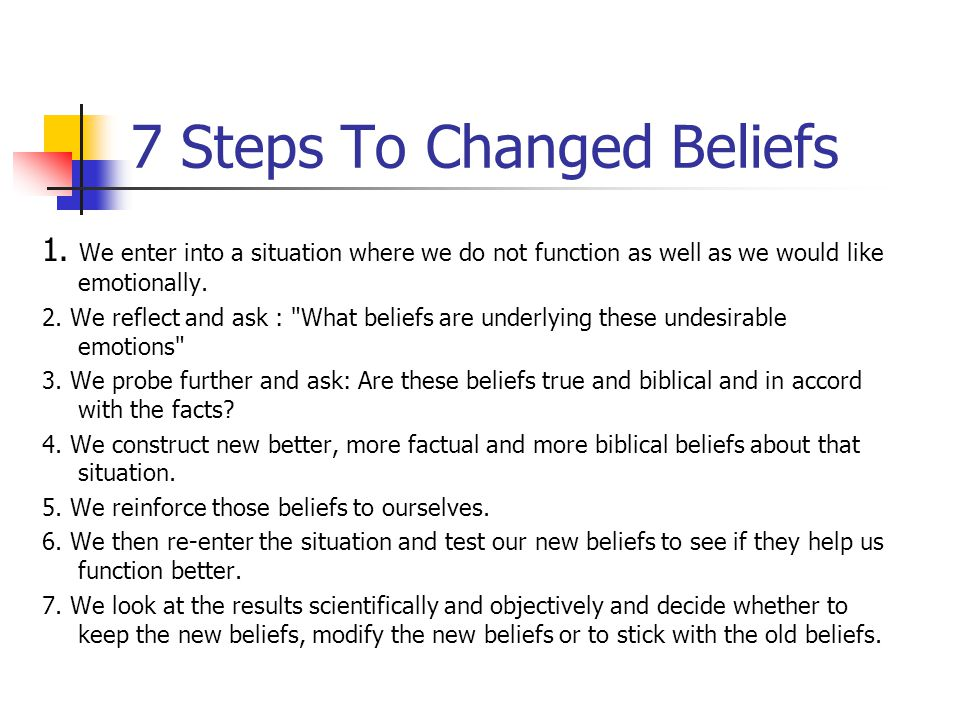 7 Steps To Changed Beliefs