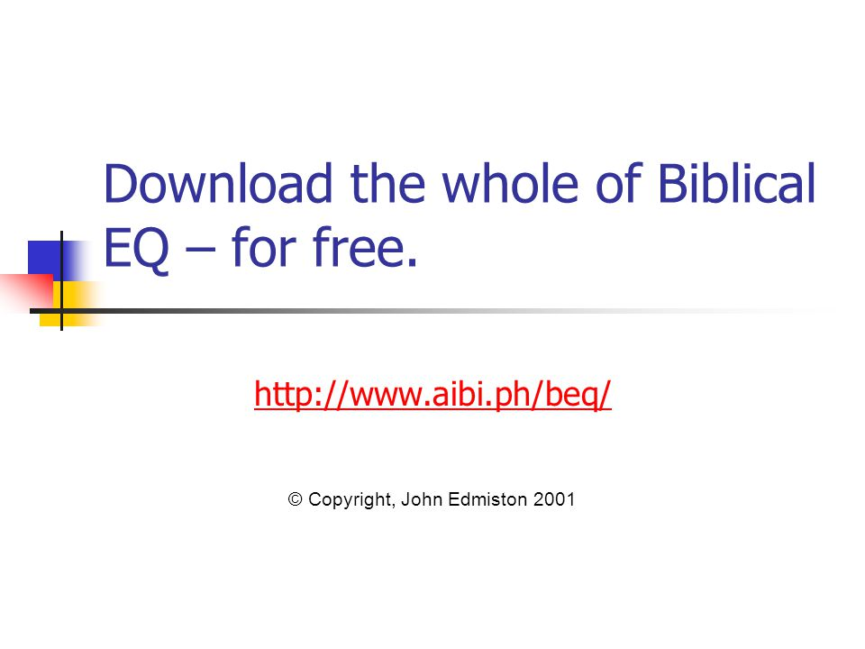 Download the whole of Biblical EQ – for free.