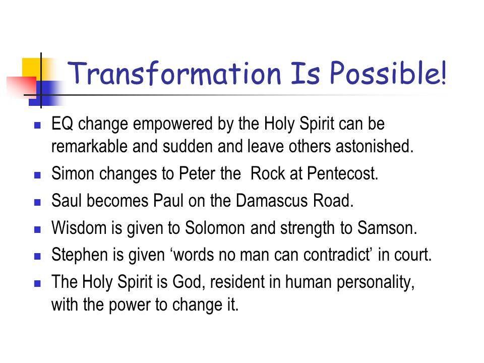 Transformation Is Possible!