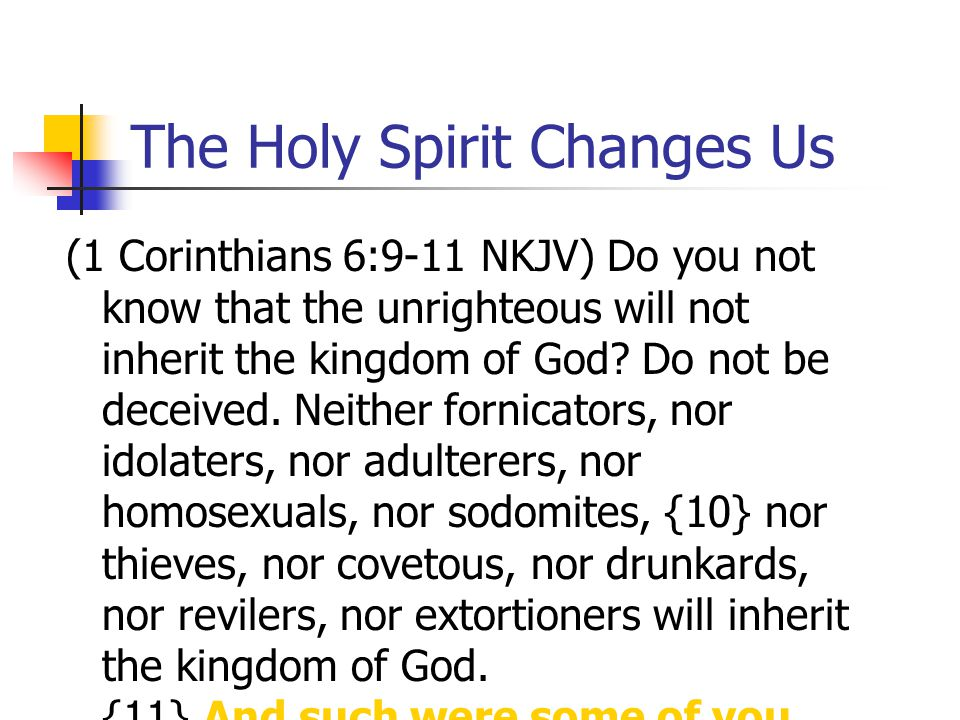 The Holy Spirit Changes Us