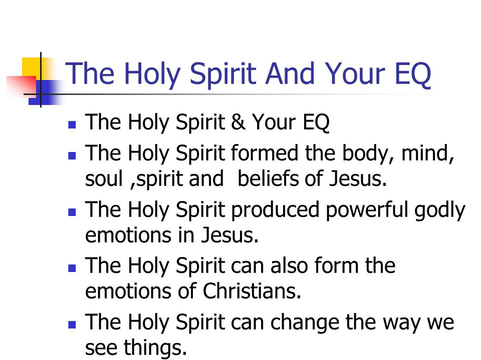 The Holy Spirit And Your EQ