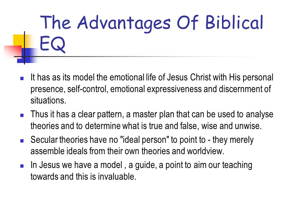 The Advantages Of Biblical EQ
