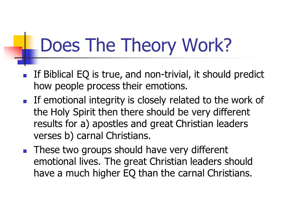 Does The Theory Work If Biblical EQ is true, and non-trivial, it should predict how people process their emotions.