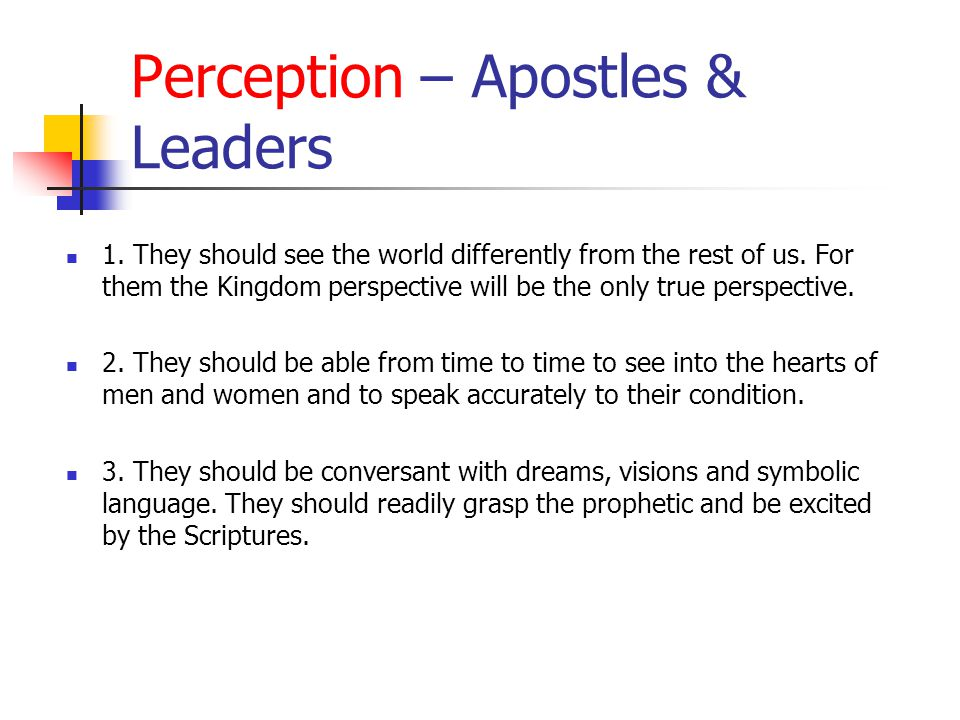 Perception – Apostles & Leaders