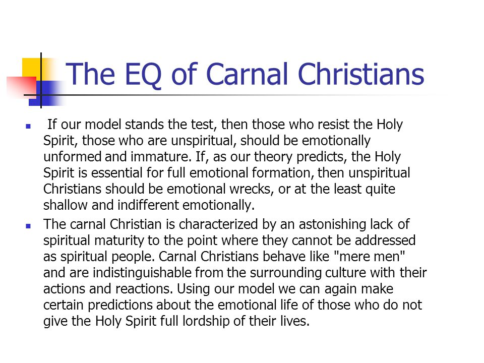 The EQ of Carnal Christians