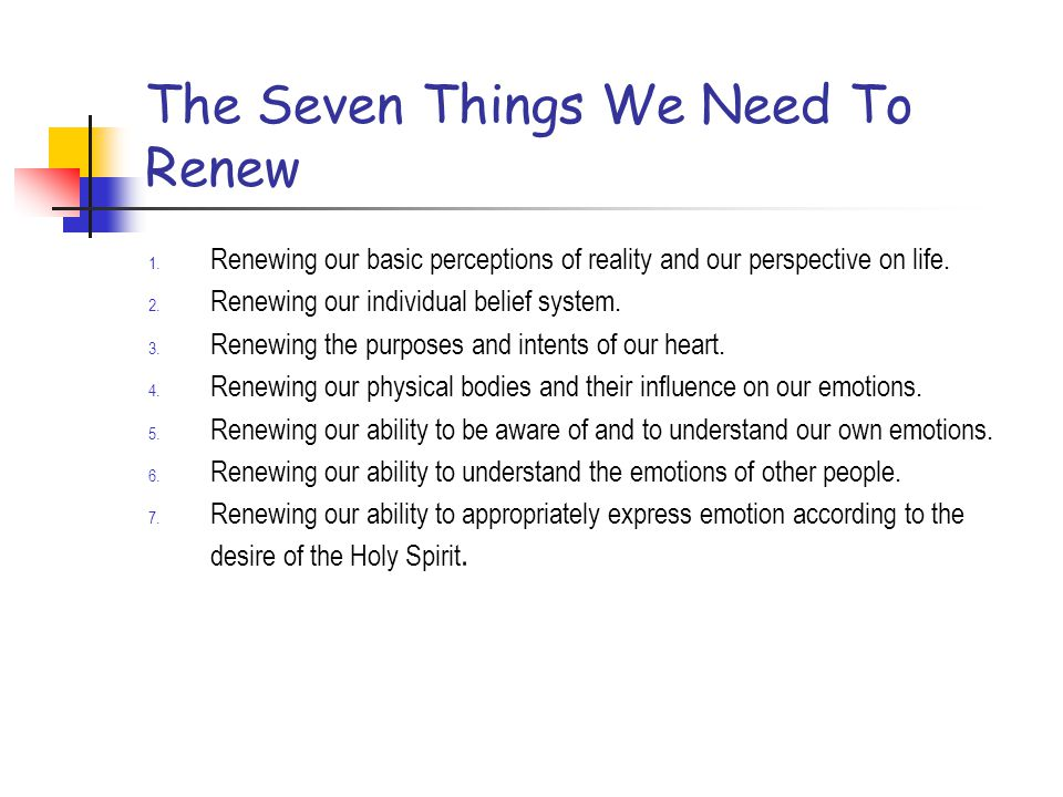 The Seven Things We Need To Renew