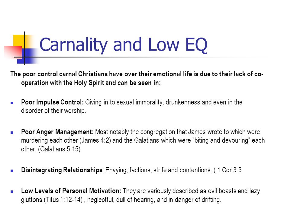 Carnality and Low EQ