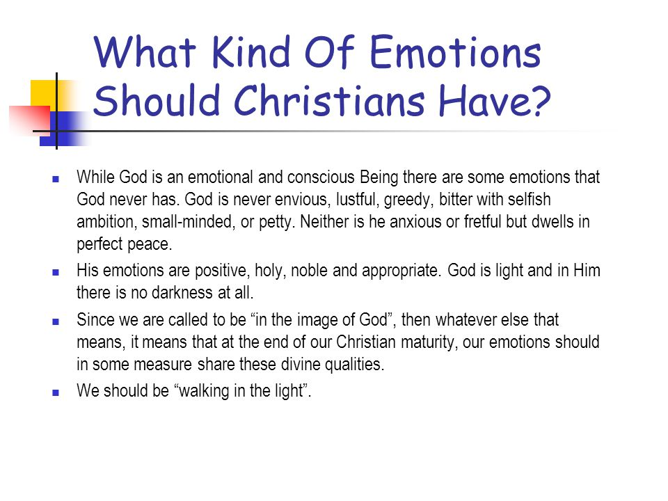 What Kind Of Emotions Should Christians Have