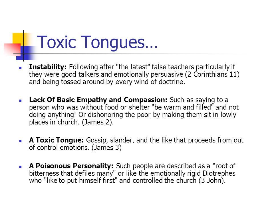 Toxic Tongues…