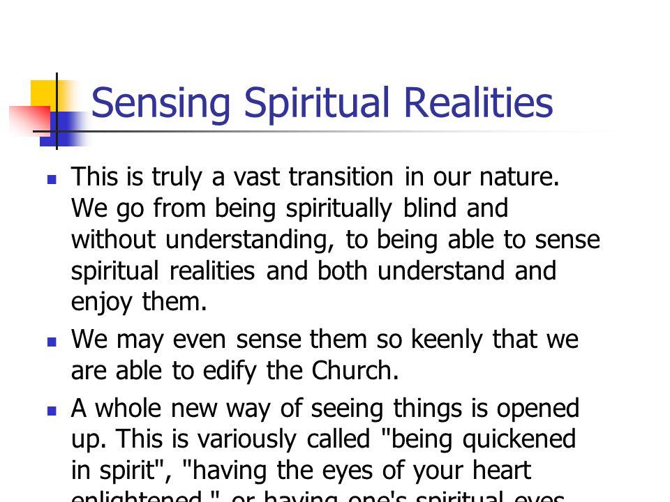 Sensing Spiritual Realities