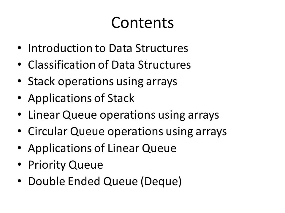 Contents Introduction to Data Structures