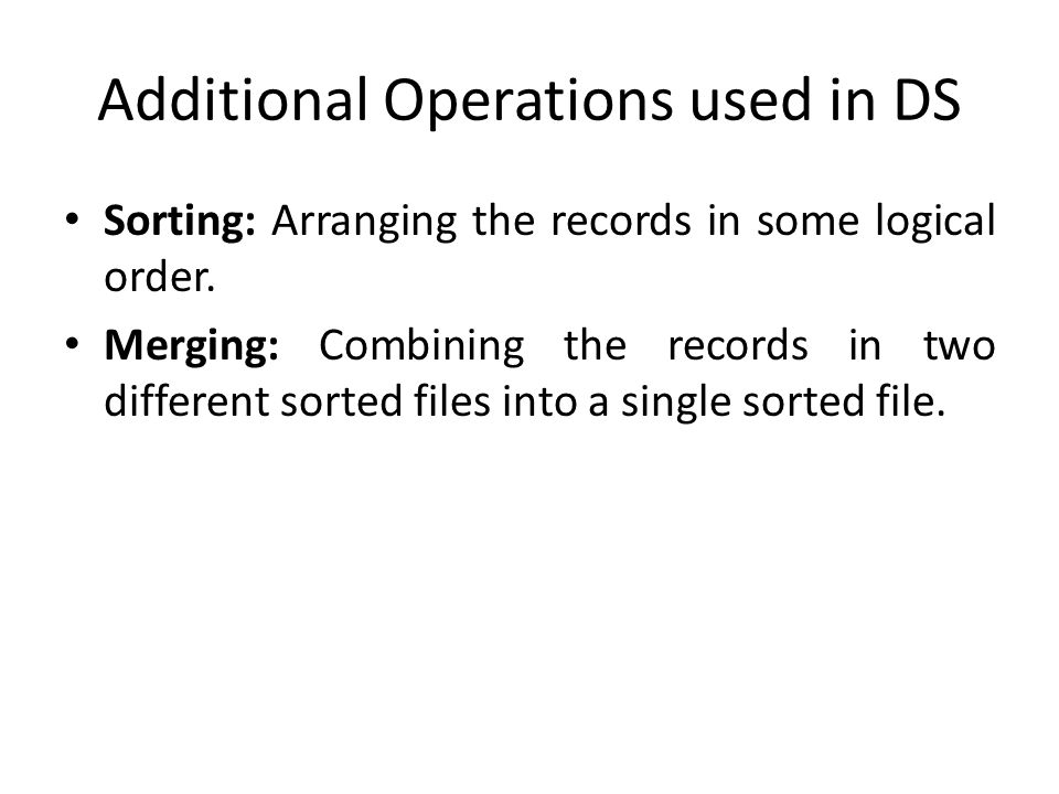 Additional Operations used in DS