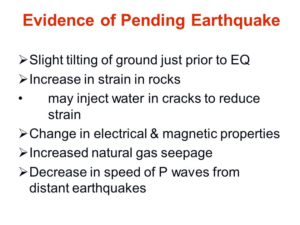 Evidence of Pending Earthquake