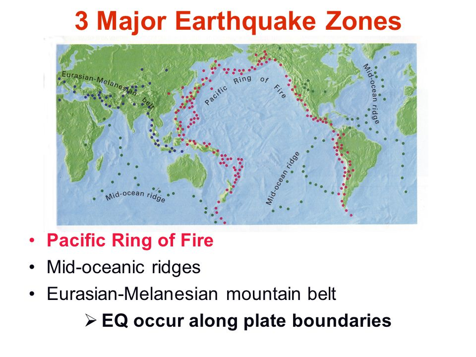 3 Major Earthquake Zones