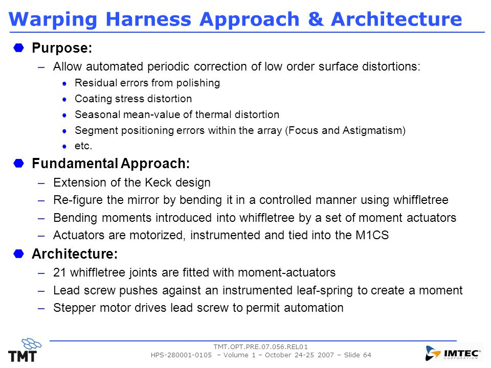 Warping Harness Approach & Architecture