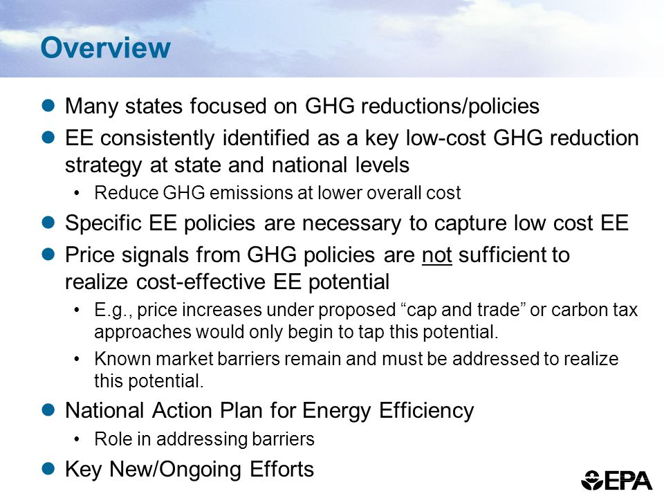 Overview Many states focused on GHG reductions/policies