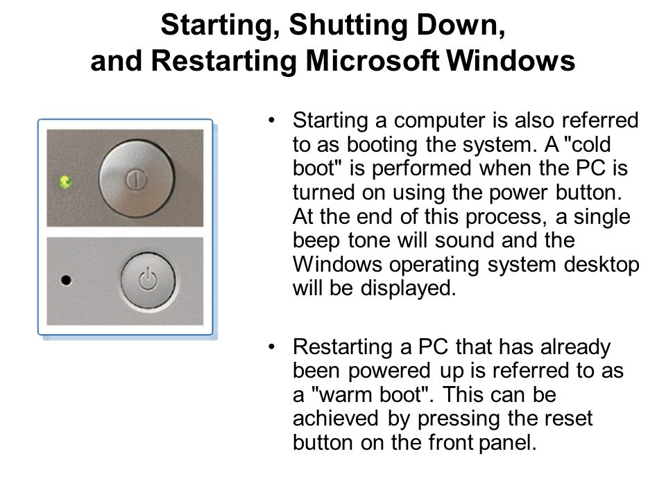 Starting, Shutting Down, and Restarting Microsoft Windows