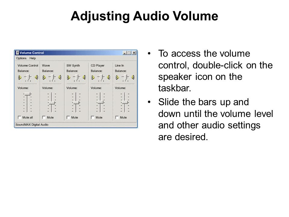 Adjusting Audio Volume