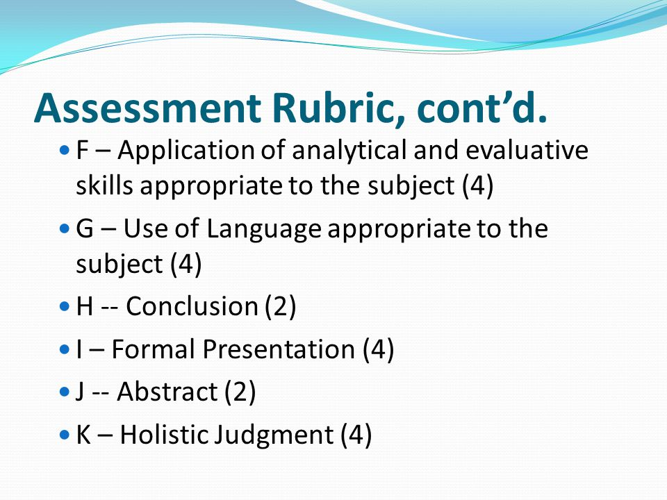 Assessment Rubric, cont'd.