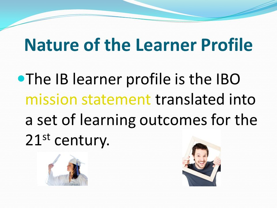 Nature of the Learner Profile