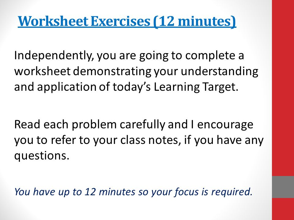 Worksheet Exercises (12 minutes)