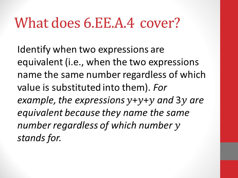 What does 6.EE.A.4 cover