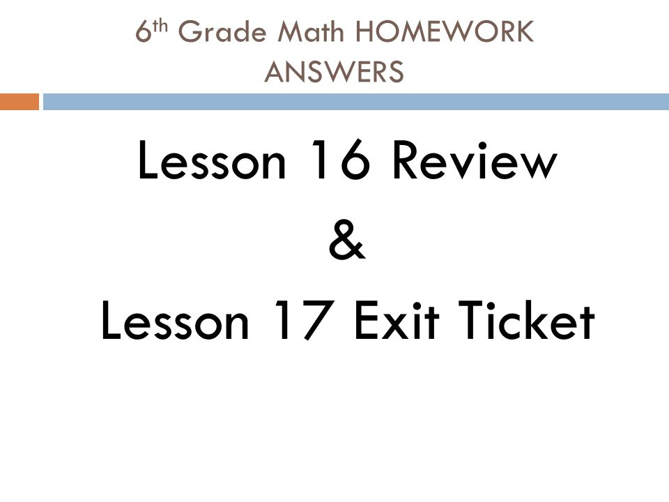 6th Grade Math HOMEWORK ANSWERS - ppt video online download