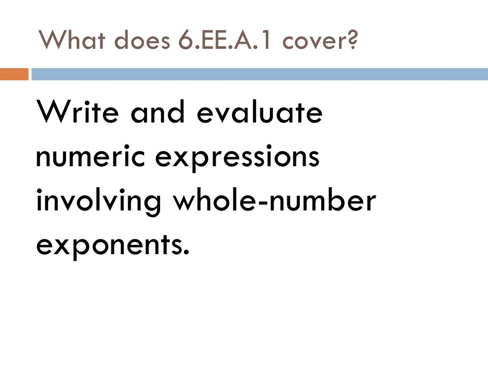 What does 6.EE.A.1 cover.
