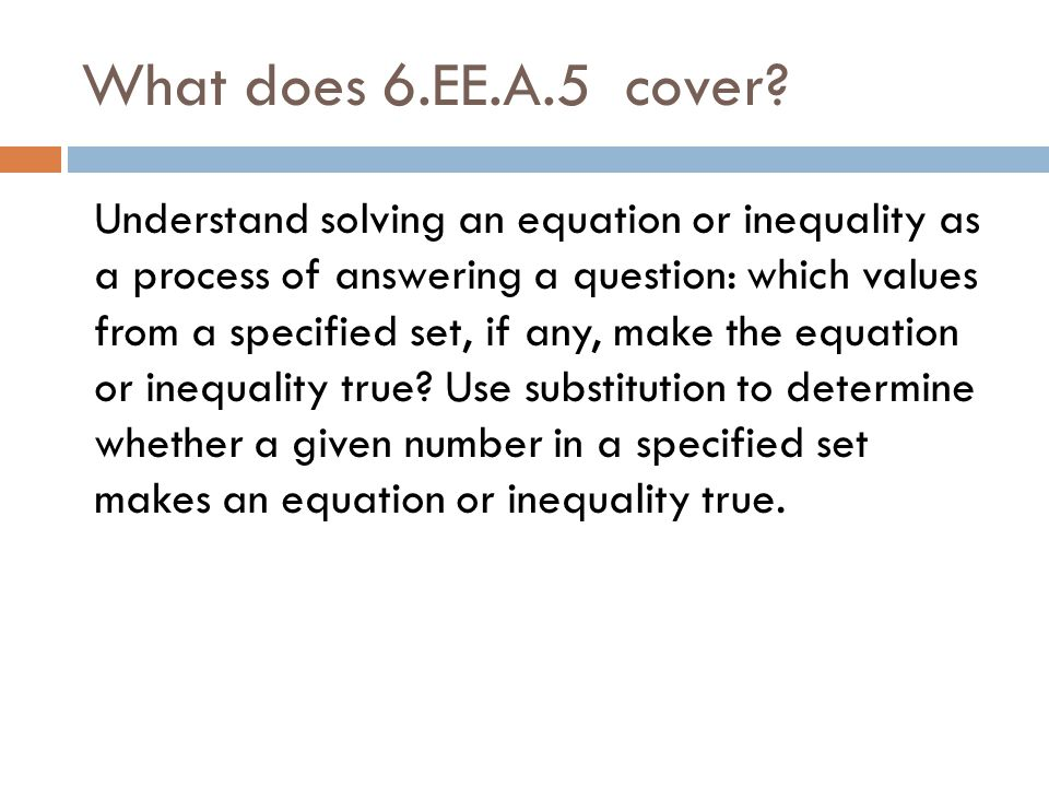 What does 6.EE.A.5 cover