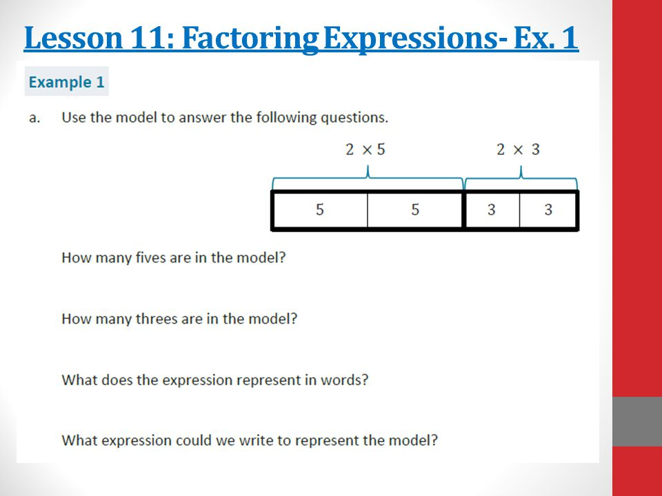 Lesson 11: Factoring Expressions- Ex. 1