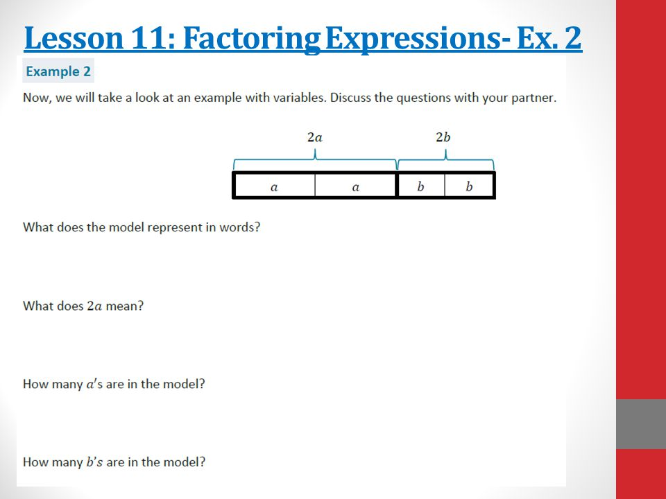Lesson 11: Factoring Expressions- Ex. 2