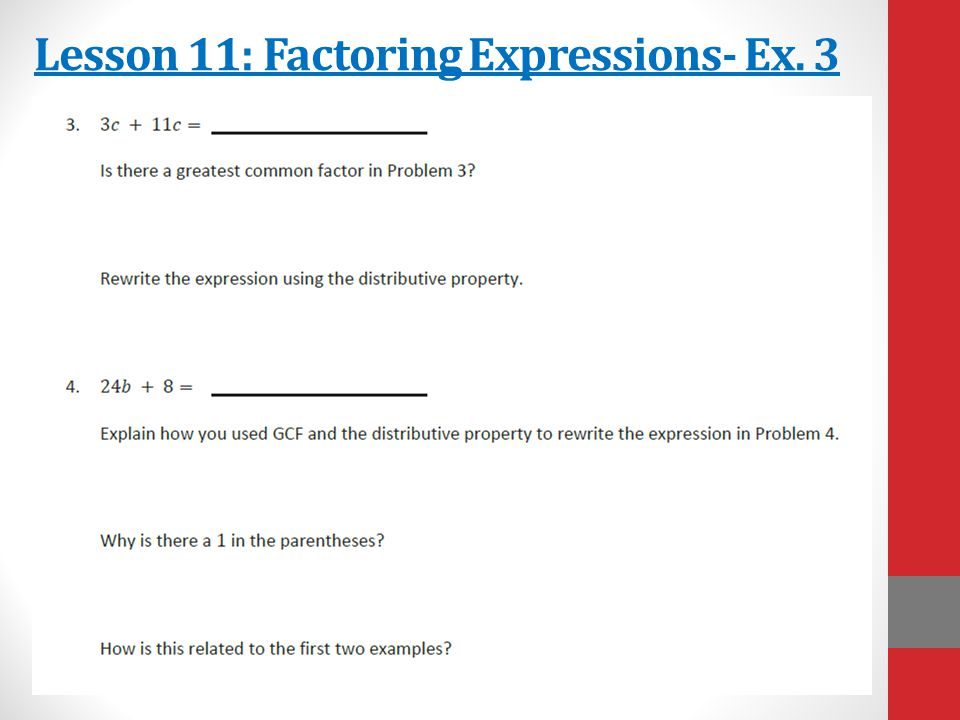 Lesson 11: Factoring Expressions- Ex. 3