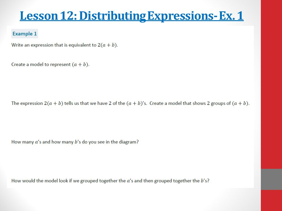 Lesson 12: Distributing Expressions- Ex. 1