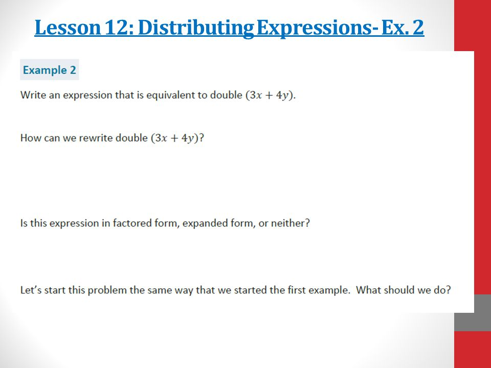 Lesson 12: Distributing Expressions- Ex. 2