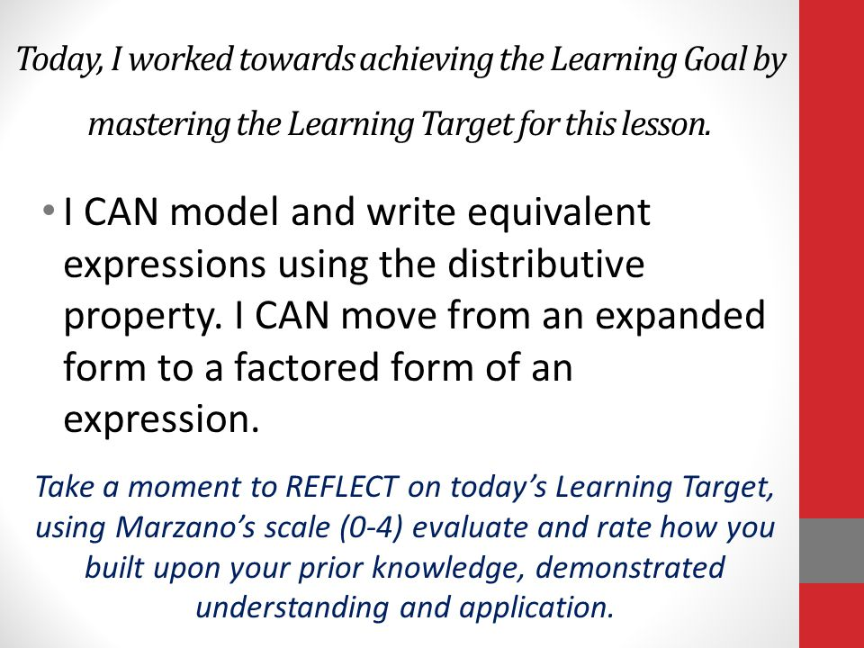 Today, I worked towards achieving the Learning Goal by mastering the Learning Target for this lesson.