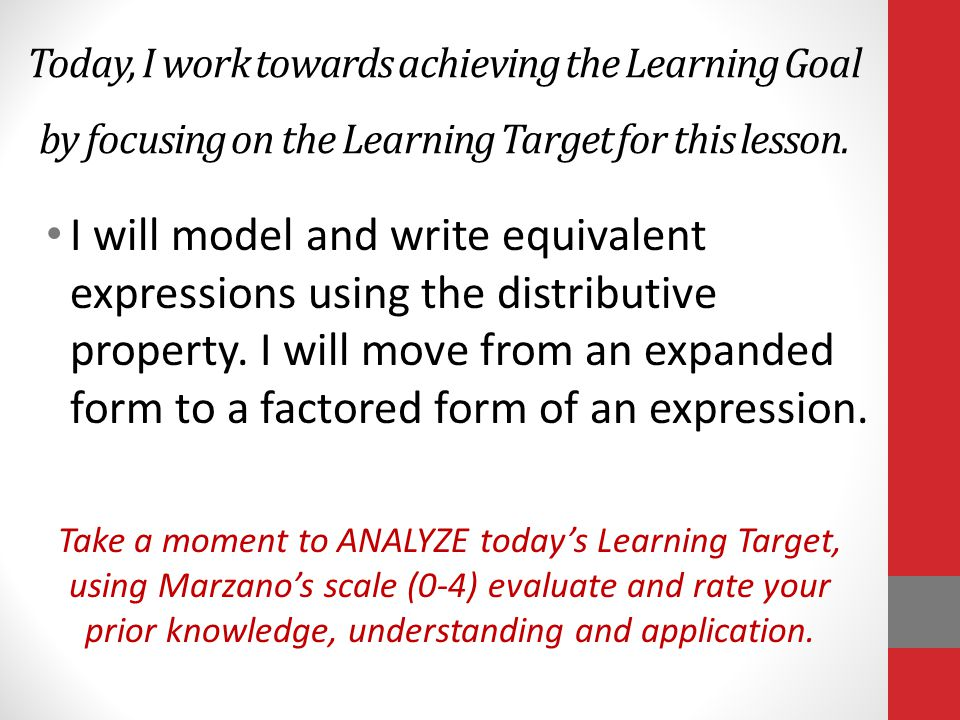 Today, I work towards achieving the Learning Goal by focusing on the Learning Target for this lesson.