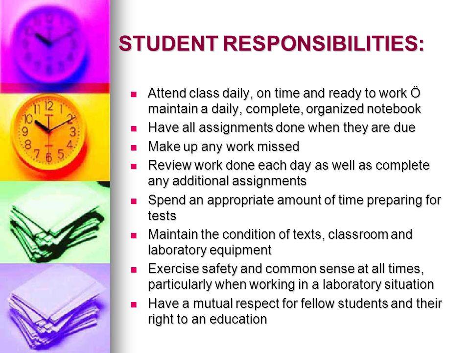 STUDENT RESPONSIBILITIES: