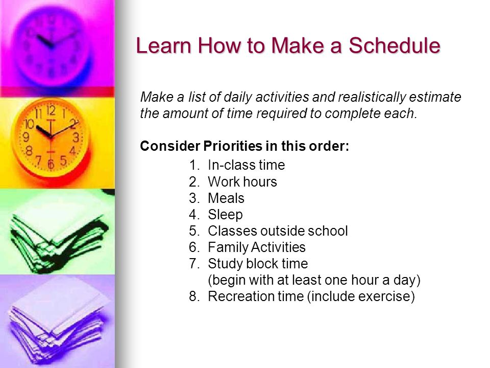 Learn How to Make a Schedule