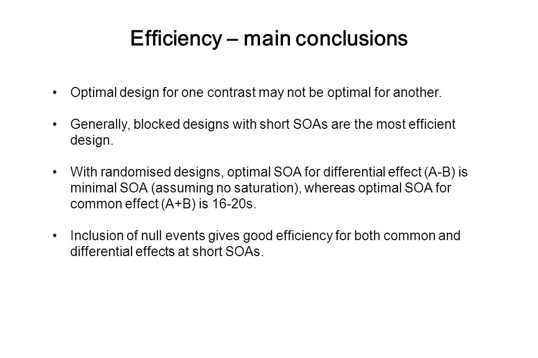 Efficiency – main conclusions