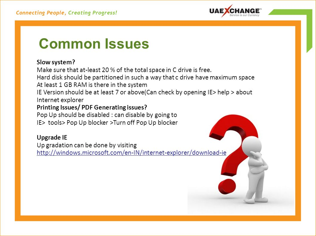 Common Issues Slow system