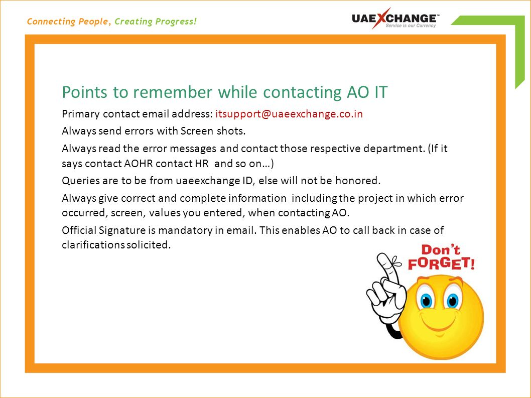 Points to remember while contacting AO IT