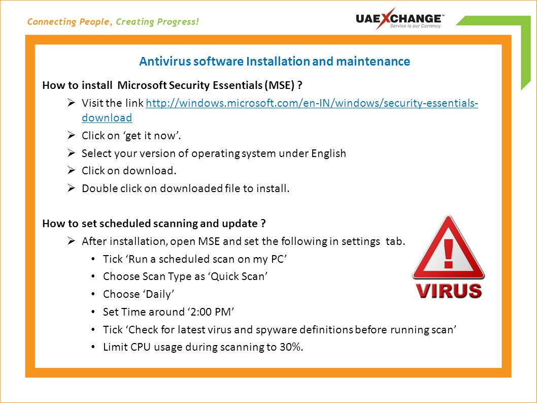 Antivirus software Installation and maintenance