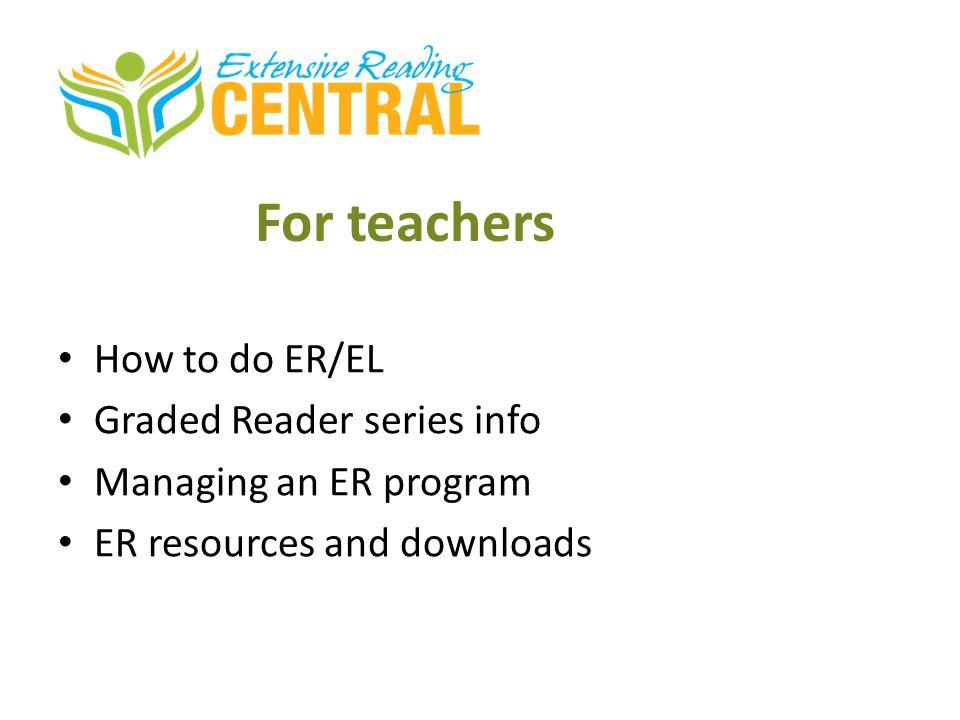 For teachers How to do ER/EL Graded Reader series info