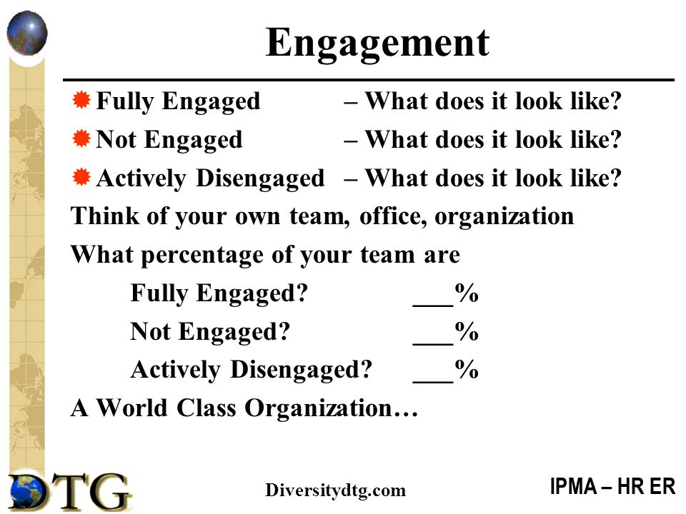 Engagement Fully Engaged – What does it look like