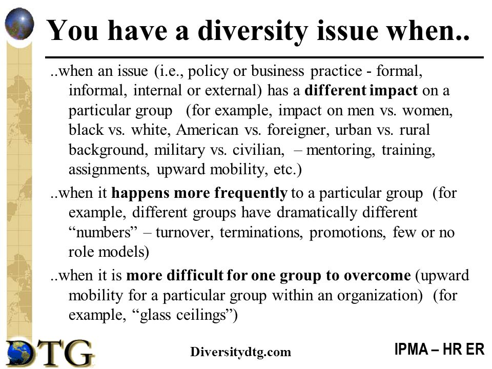 You have a diversity issue when..