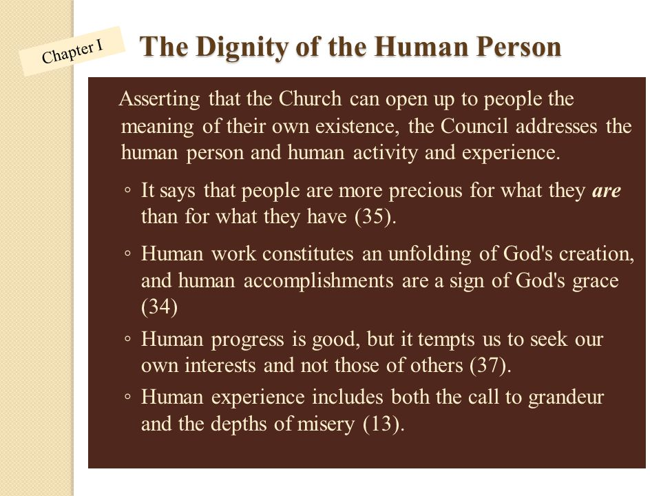 The Dignity of the Human Person